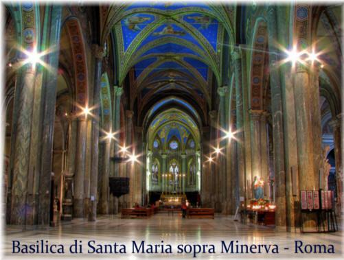 La sede della finale dedicata alla Musica Sacra: la Basilica di Santa Maria sopra Minerva a Roma